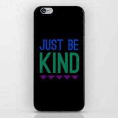 Just Be Kind iPhone Skin