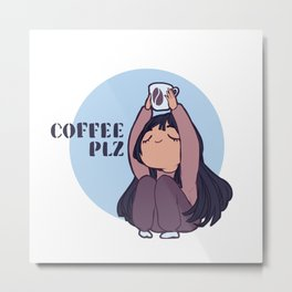 Coffee PLZ Metal Print