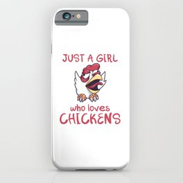 Just A Girl Who Loves Chickens iPhone Case