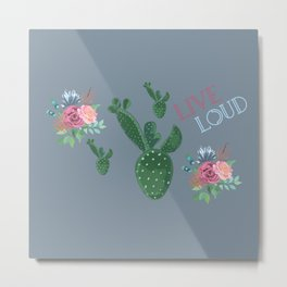 live loud with floral Metal Print