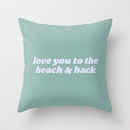 beach & back Throw Pillow