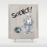 science Shower Curtains featuring SCIENCE! by FoodStamp Davis