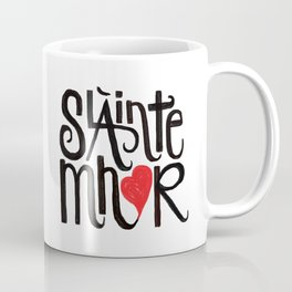 Slainte Mhor Coffee Mug