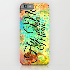 FLY ME TO THE MOON - Rainbow Bold Galactic Outer Space Orbit Stars Abstract Fine Art Typography iPhone 6s Slim Case