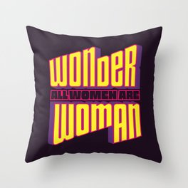 Wonderful Woman Throw Pillow