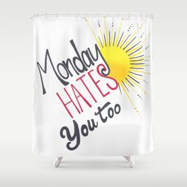 Mondays Shower Curtain