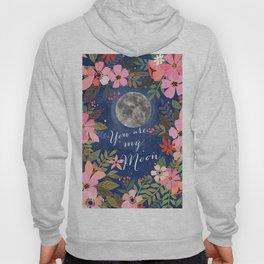 You are my moon Hoody