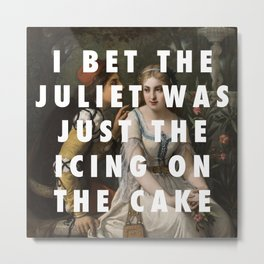 Only Juliet Knows Metal Print