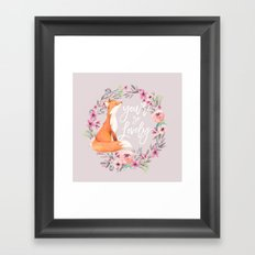 You're so lovely Framed Art Print