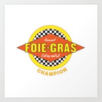 Foie Gras (Extravagant Eating Competitions) Art Print