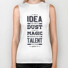 Lab No. 4 an idea can turn to dust or magic depending on the talent that rubs against it William Ber Biker Tank