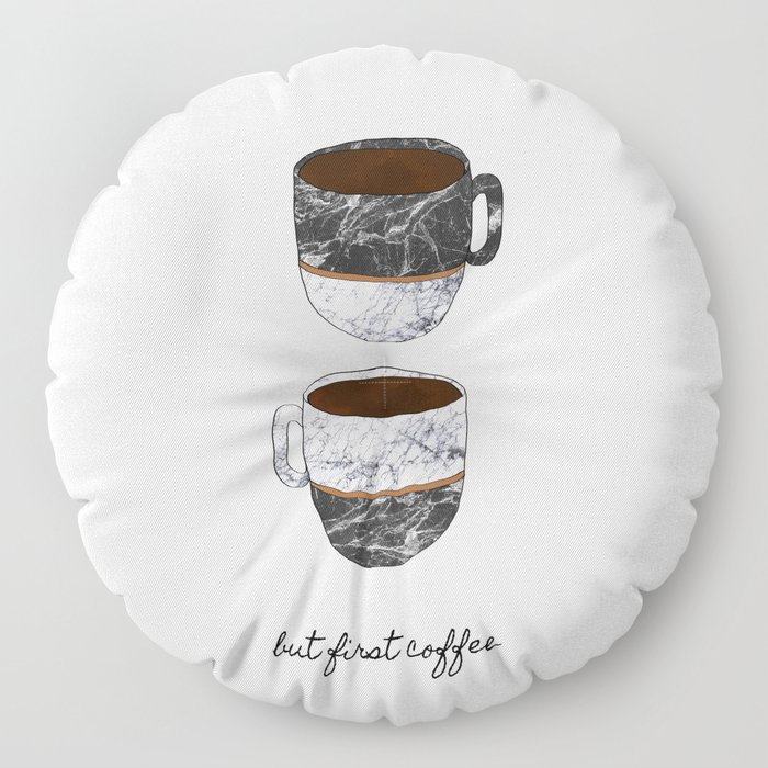 But First Coffee, Coffee Quote Floor Pillow