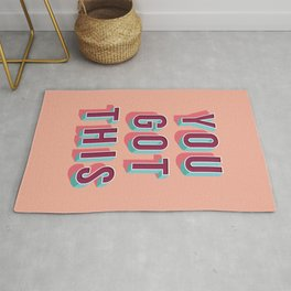 You Got This Rug