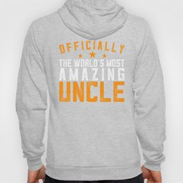 Officially Amazing Uncle Gift Idea Hoody