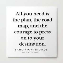 10   |  Earl Nightingale Quotes | 190829 Metal Print