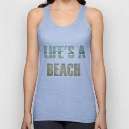 Life's A Beach Unisex Tank Top