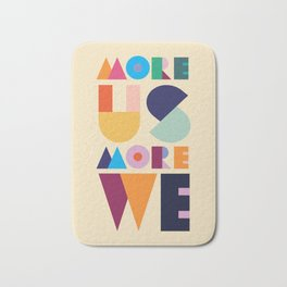 More Us More We - ByBrije Bath Mat