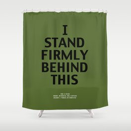 Howlin' Mad Murdock's 'I Stand Firmly...' shirt Shower Curtain