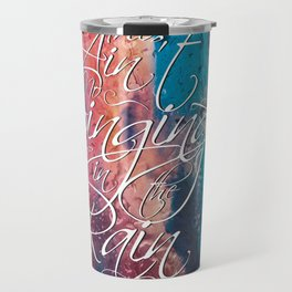 Singing in the rain Travel Mug