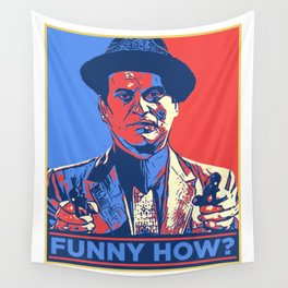 Funny How? Wall Tapestry