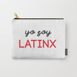 Yo Soy Latinx Carry-All Pouch