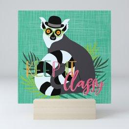 Lemur Keep it Classy Mini Art Print