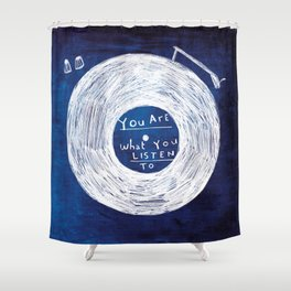 you are what you listen to, BLUE Shower Curtain
