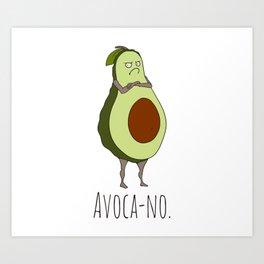 Avoca-no: Grumpy Avocado Art Print