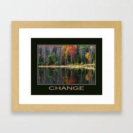 Inspirational Change Framed Art Print
