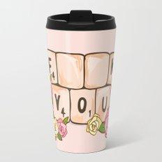 F **U  YOU Travel Mug