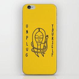 unplug yourself iPhone Skin