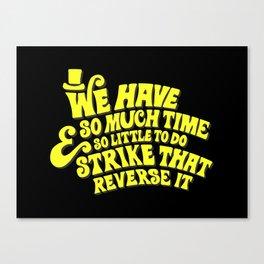 Strike That... Reverse It Canvas Print