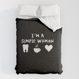 Simple Woman Dentist Gift Dental Doctor Orthodontist Comforters