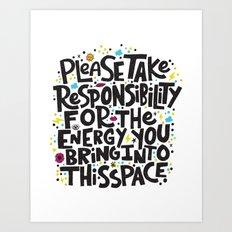 TAKE RESPONSIBILITY Art Print