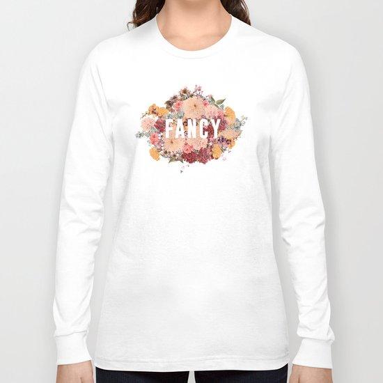 I'm So Fancy Long Sleeve T-shirt