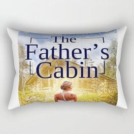 The Father's Cabin Book cover Rectangular Pillow
