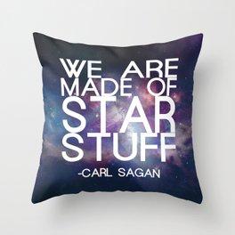 Carl Sagan Quote - Star Stuff Throw Pillow