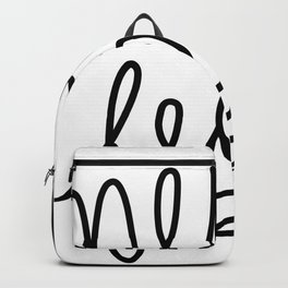 Never Fear Backpack