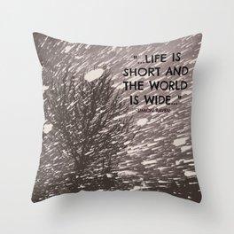 LIFE IS SHORT III  Throw Pillow