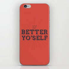 Better Yo'Self iPhone & iPod Skin