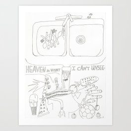 Heaven in What I Can't Unsee Art Print
