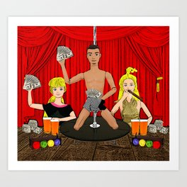 It's The Bitches With The Riches, The Hoe's With The Dough! Art Print