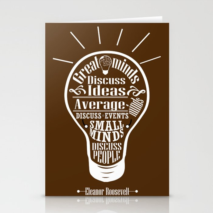 Great minds & small minds discuss ideas Inspirational Motivational Quote  Design Stationery Cards by creativeideaz