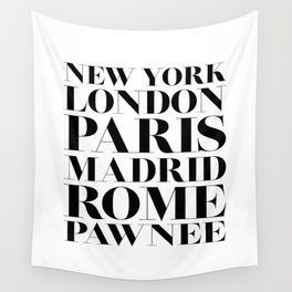 New York London Paris Madrid Rome Pawnee Wall Tapestry