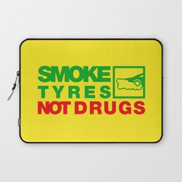 SMOKE TYRES NOT DRUGS v1 HQvector Laptop Sleeve
