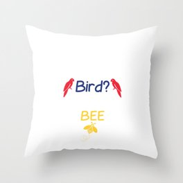 Used to be Noisy But Funny Talking Bird Tshirt Design Smarter than a talking bird Throw Pillow