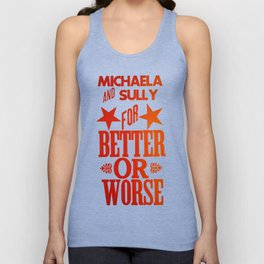 Dr. Quinn Medicine Woman Letterpress Print - For Better or Worse Unisex Tank Top