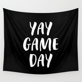 Yay Game Day Football Sports Team White Text Wall Tapestry