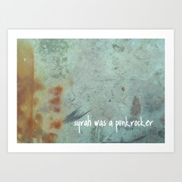 Syrah was a punkrocker Art Print