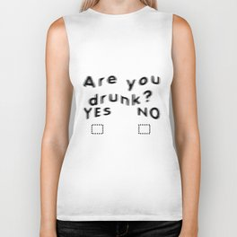 Are You Drunk Test For Partygoers Black Text Biker Tank